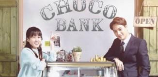 Choco Bank (2016) - Sinopsis Drama Korea