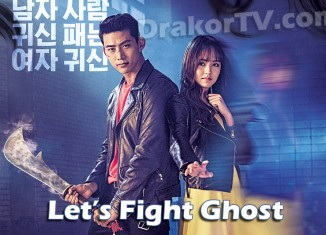Download Let's Fight Ghost (싸우자 귀신아 / Ssawooja Gwishina)