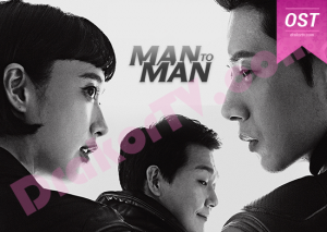 Download OST Man to Man (2017)